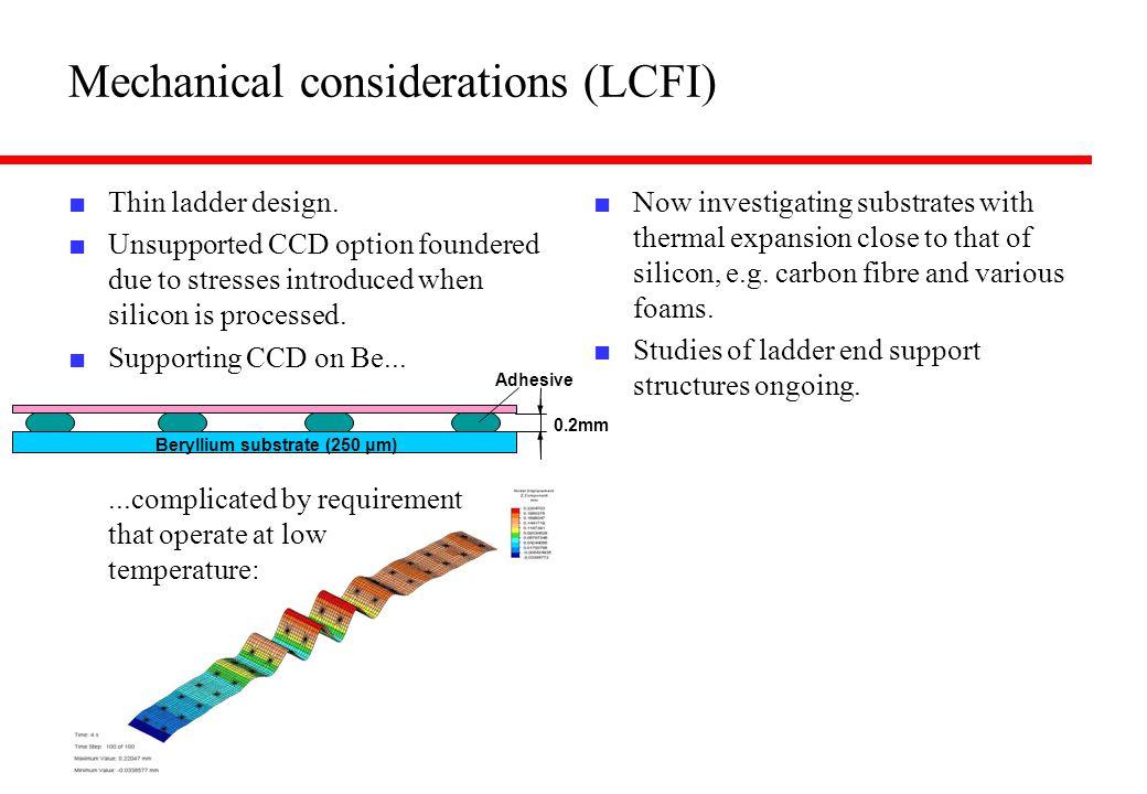 Mechanical considerations (LCFI)