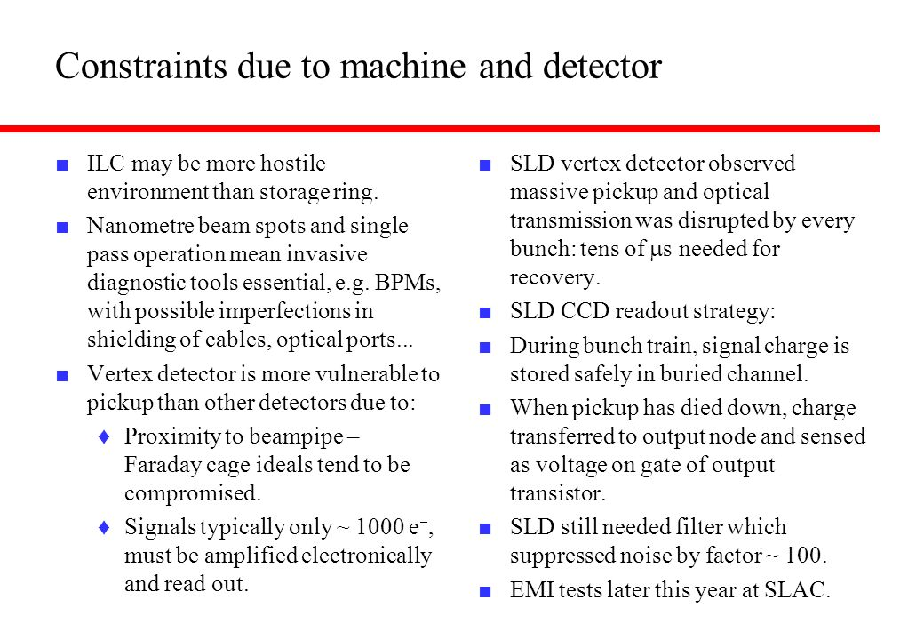 Constraints due to machine and detector