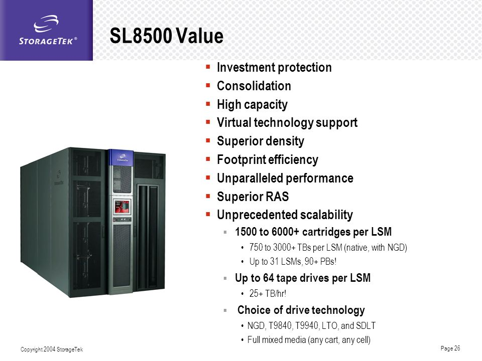 SL8500 Value Investment protection Consolidation High capacity