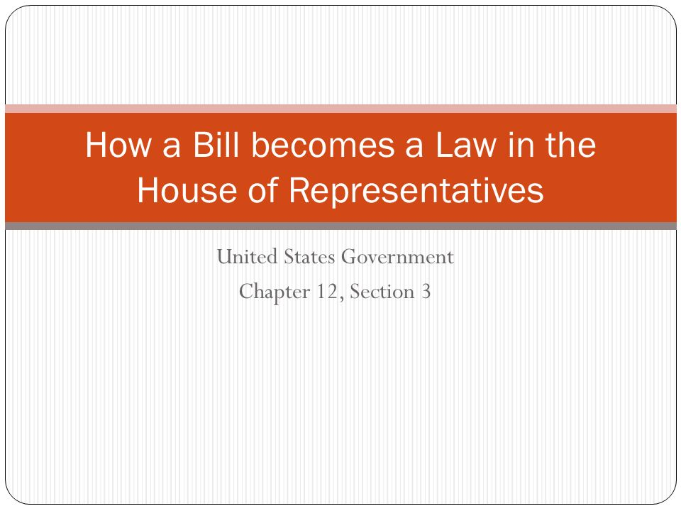How a Bill becomes a Law in the House of Representatives ...