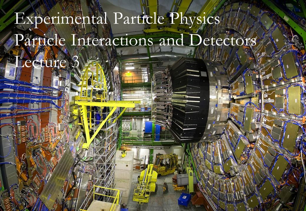 Experimental Particle Physics