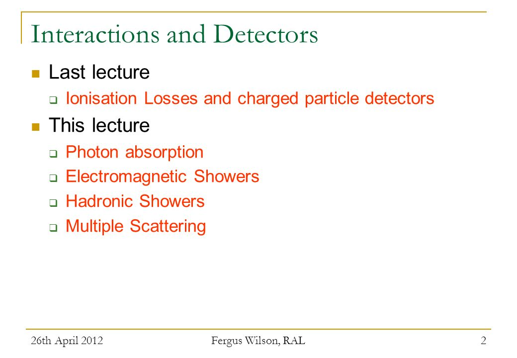 Interactions and Detectors