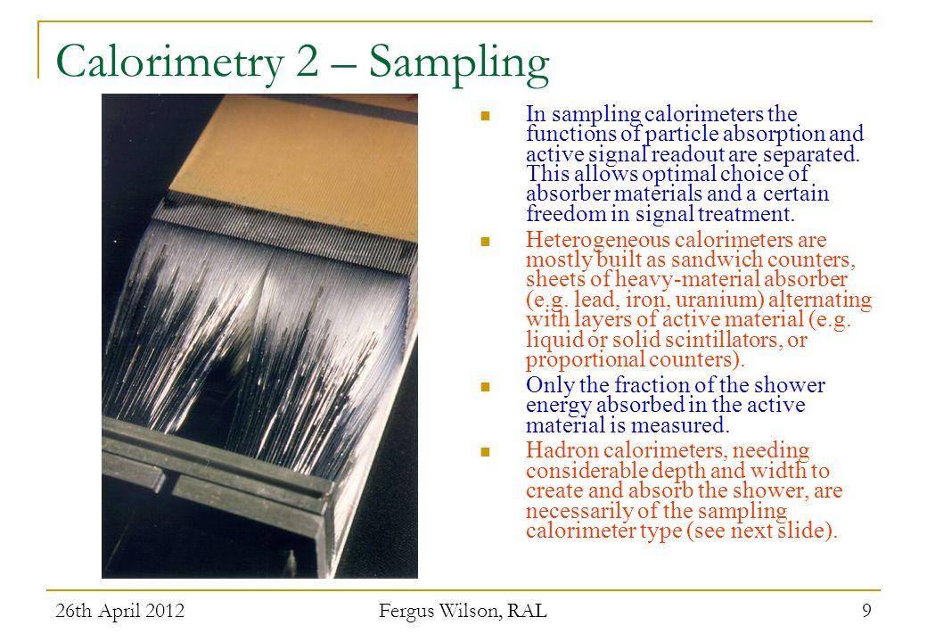 Calorimetry 2 – Sampling