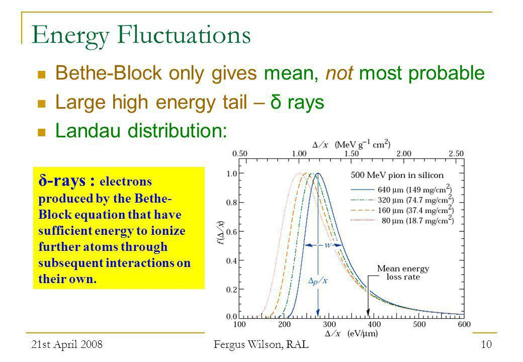 Energy Fluctuations Bethe-Block only gives mean, not most probable