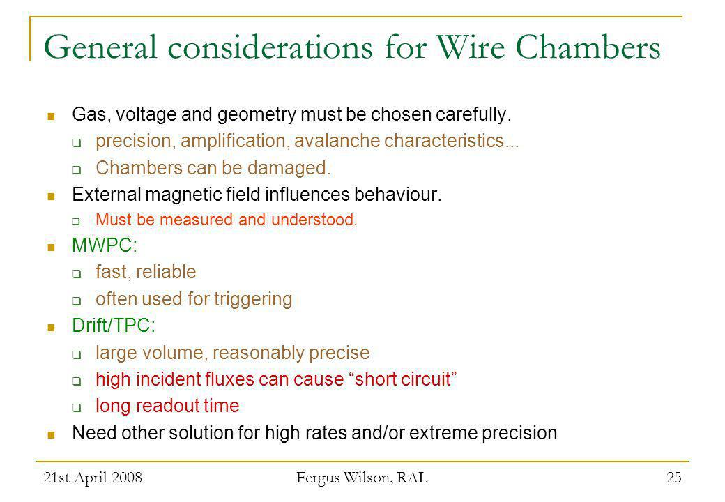 General considerations for Wire Chambers
