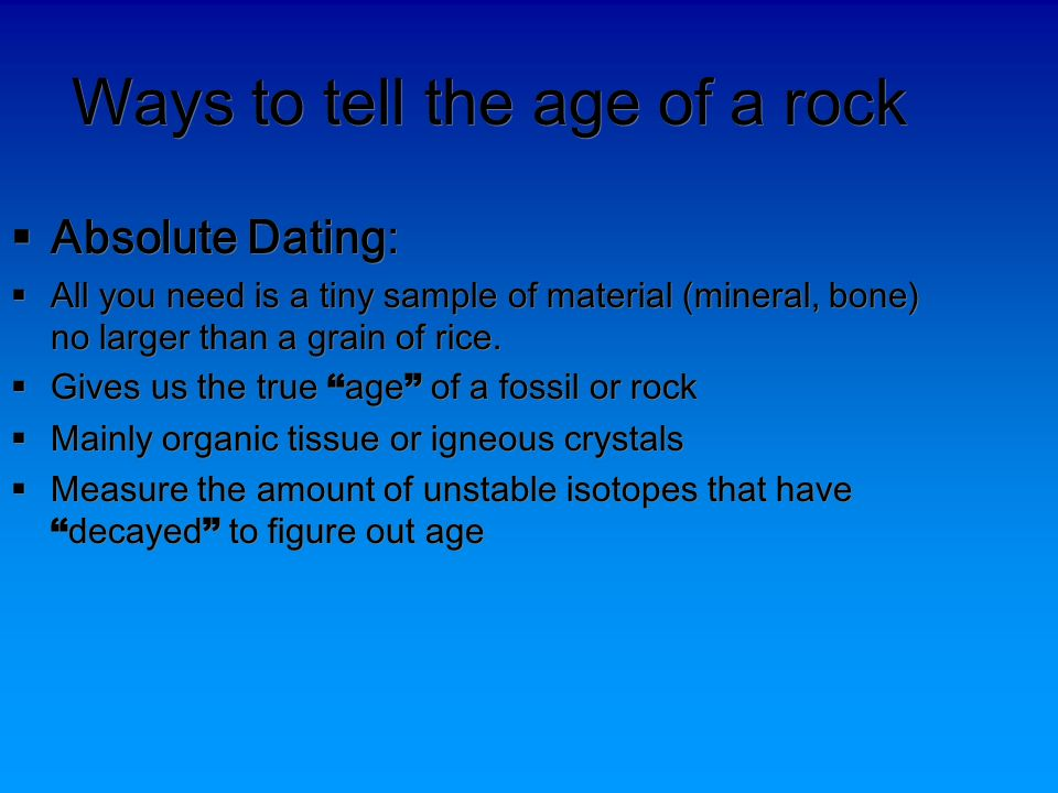 fossil dating relative or absolute Geochronology is the scientific study of the age of absolute dating relative dating uses a combination of fossil studies and structural interpretation.