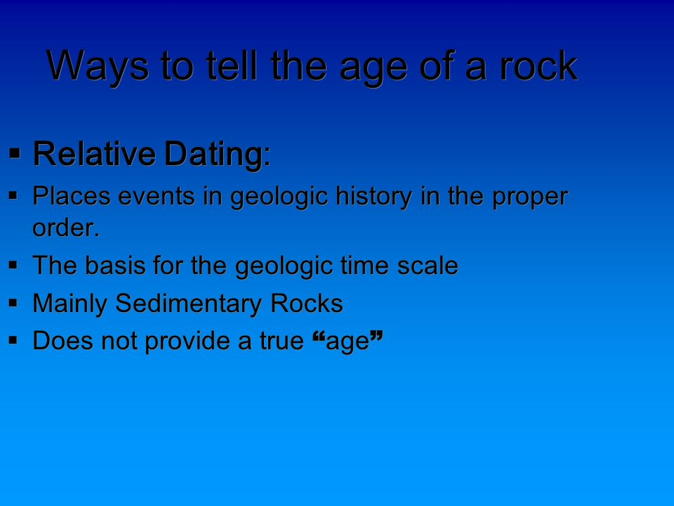 Advantages of relative dating in geology