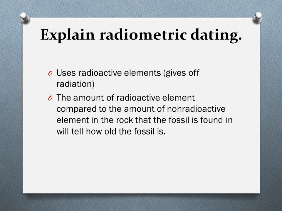 what does radiometric dating tell us