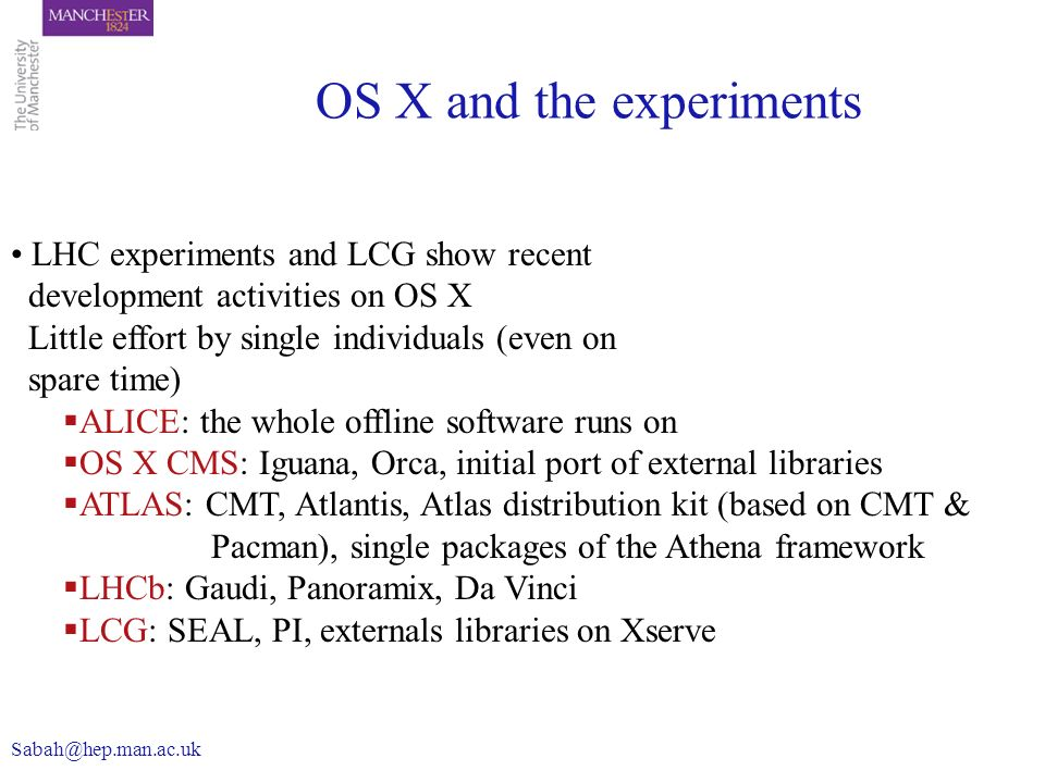 OS X and the experiments