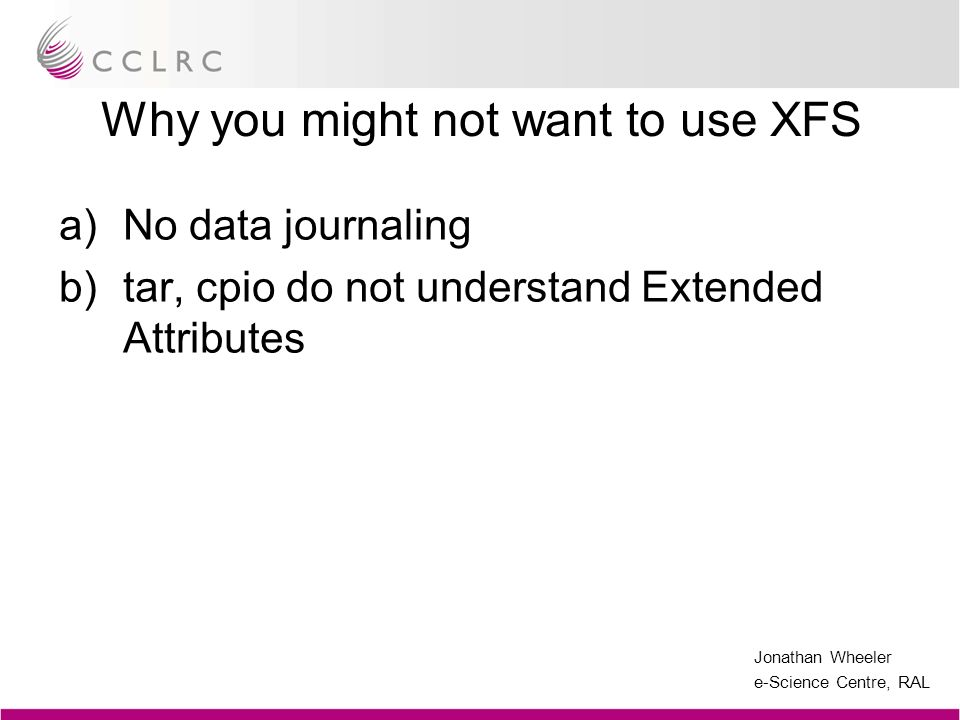Why you might not want to use XFS