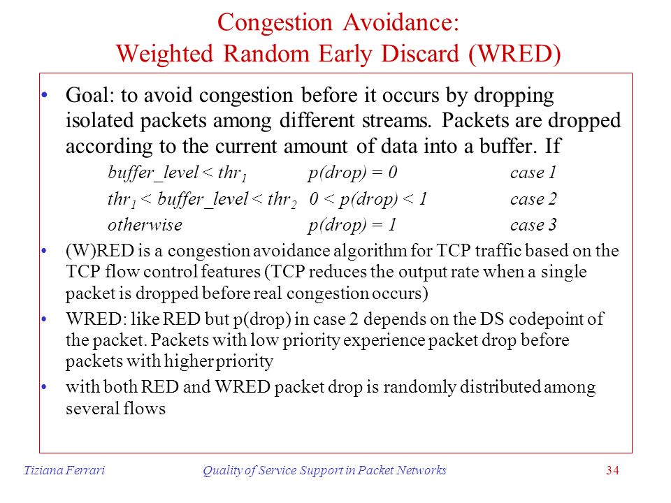 Congestion Avoidance: Weighted Random Early Discard (WRED)