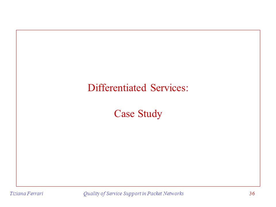 Differentiated Services: Case Study