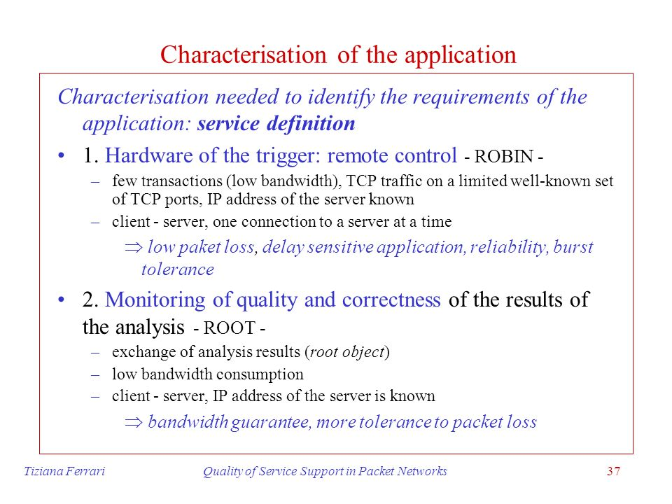 Characterisation of the application