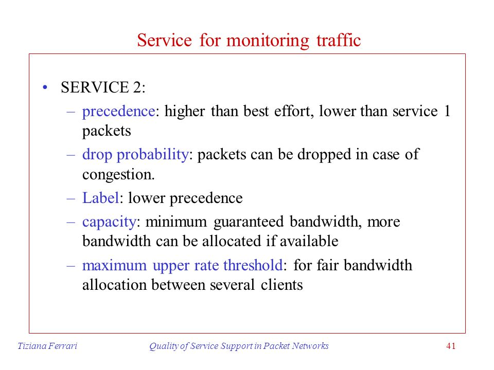 Service for monitoring traffic