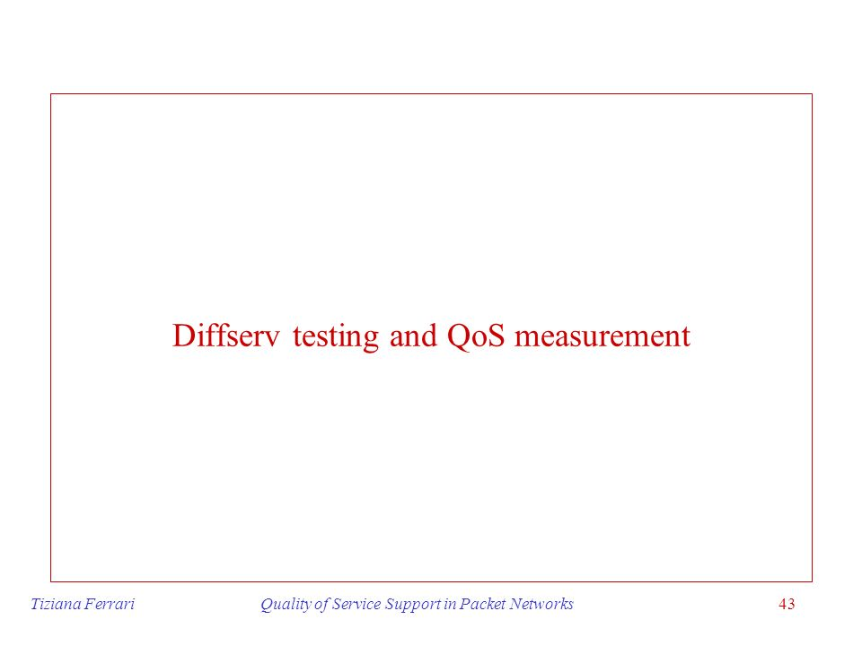 Diffserv testing and QoS measurement
