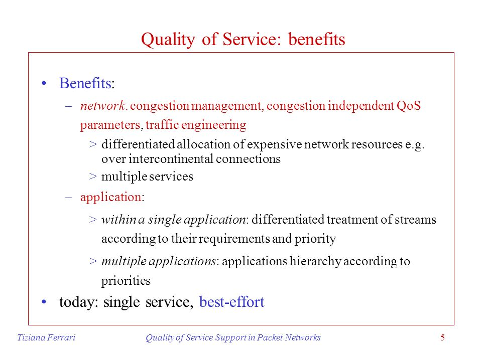 Quality of Service: benefits