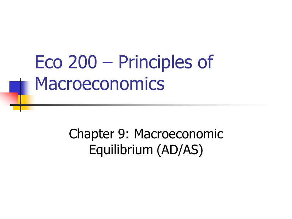 eco 203 principles of macroeconomics Study eco 203 principles of macroeconomics complete course flashcards play games, take quizzes, print and more with easy notecards.