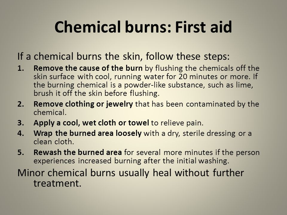 Chemical burns: First aid
