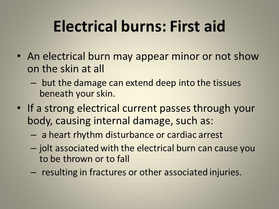 Electrical burns: First aid