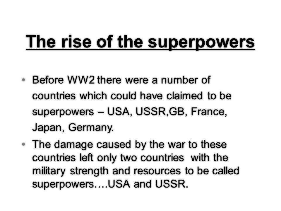 the rise of two superpowers the usa and ussr Not since the end of the cold war has russia dominated us headlines to the  degree we've seen during this election according to us.