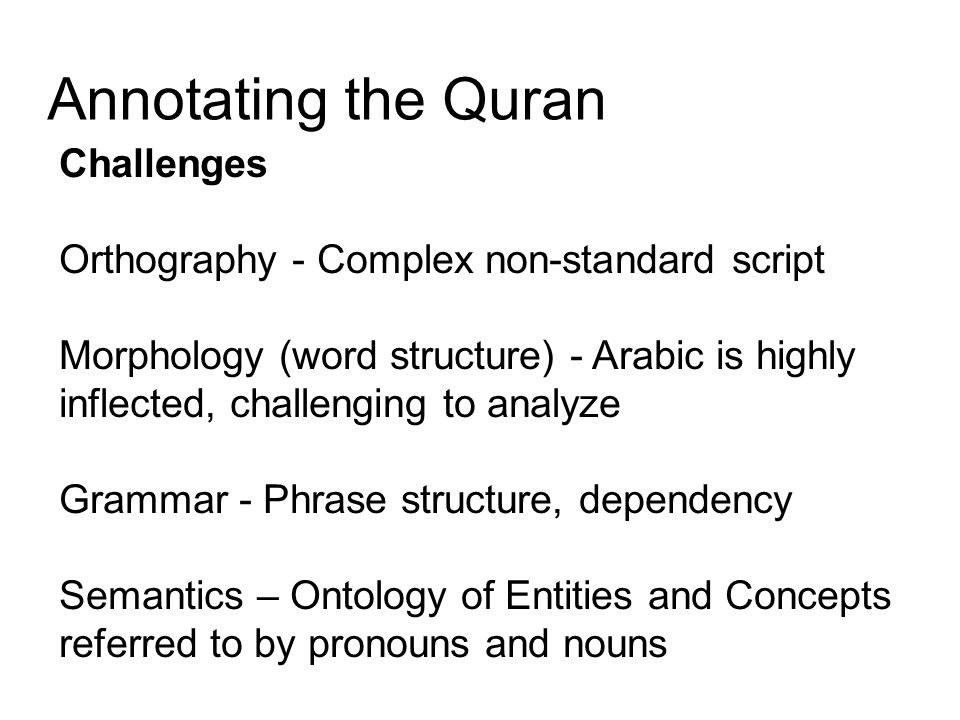 Annotating the Quran Challenges