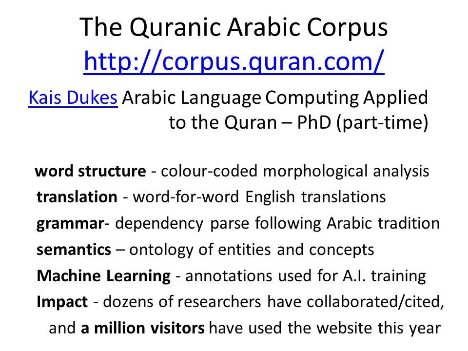 The Quranic Arabic Corpus http://corpus.quran.com/