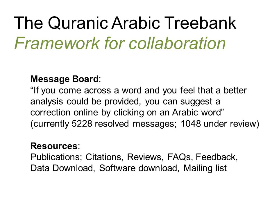 The Quranic Arabic Treebank Framework for collaboration
