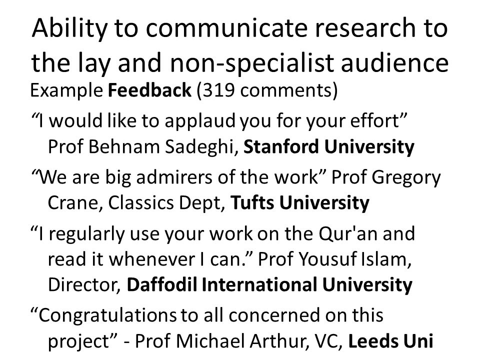 Ability to communicate research to the lay and non-specialist audience
