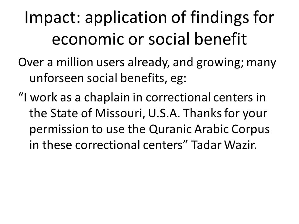 Impact: application of findings for economic or social benefit