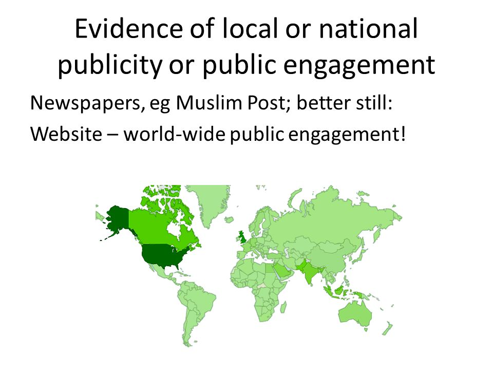 Evidence of local or national publicity or public engagement