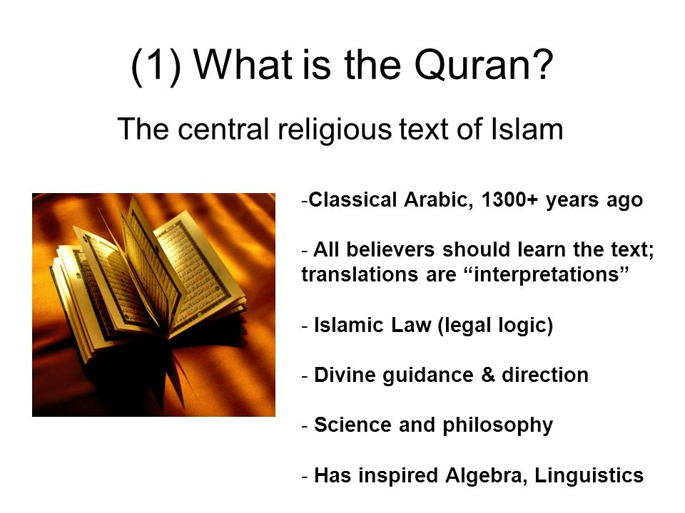 The central religious text of Islam