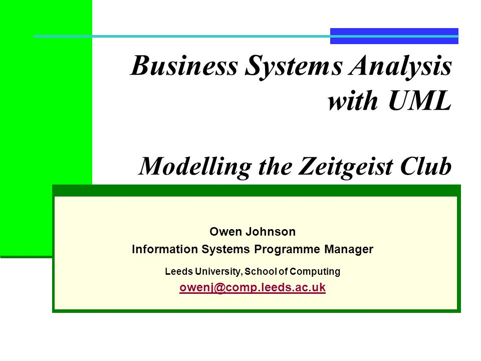 Business Systems Analysis with UML Modelling the Zeitgeist Club