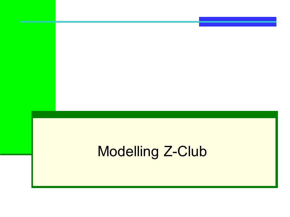 Modelling Z-Club