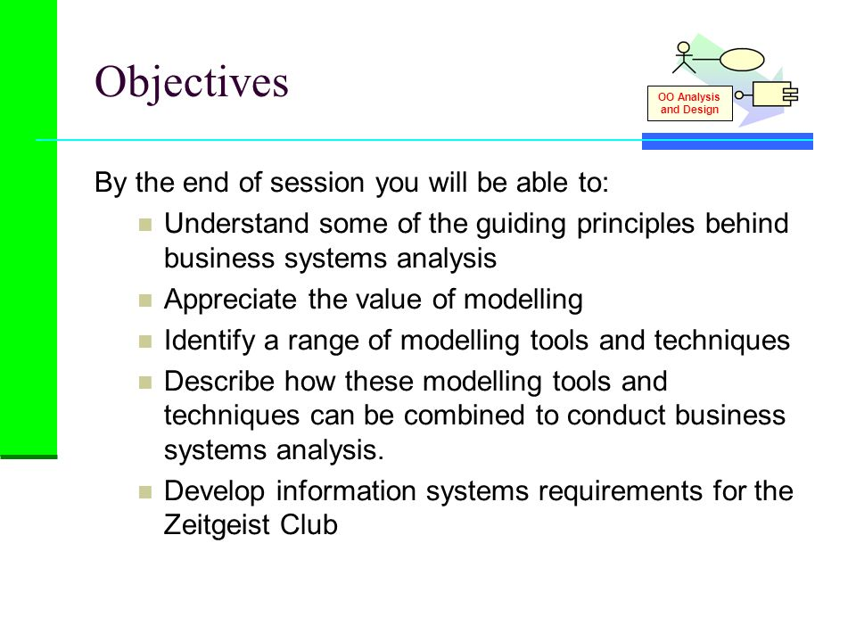 Objectives By the end of session you will be able to: