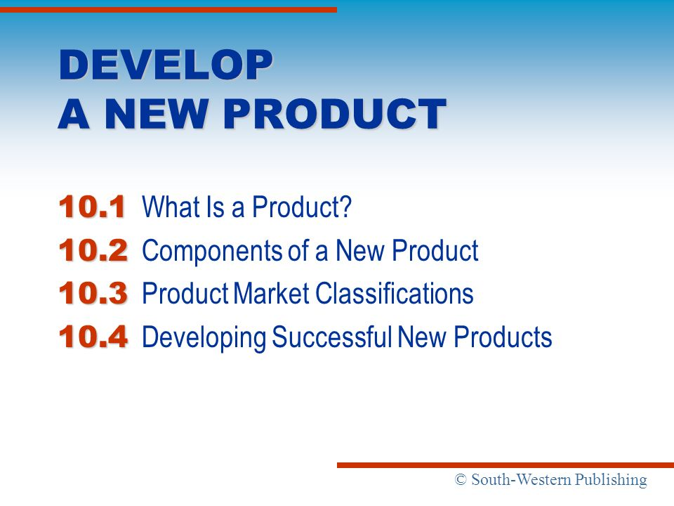 DEVELOP A NEW PRODUCT 10.1 What Is a Product? - ppt download