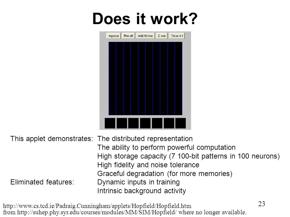 Does it work This applet demonstrates: The distributed representation