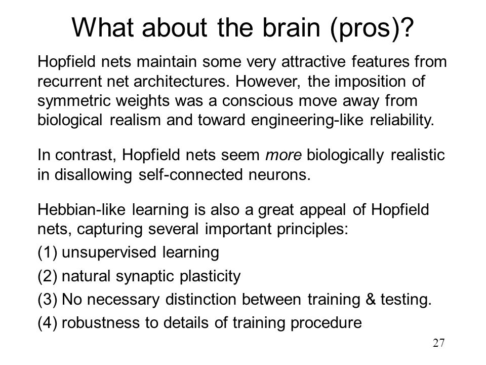 What about the brain (pros)