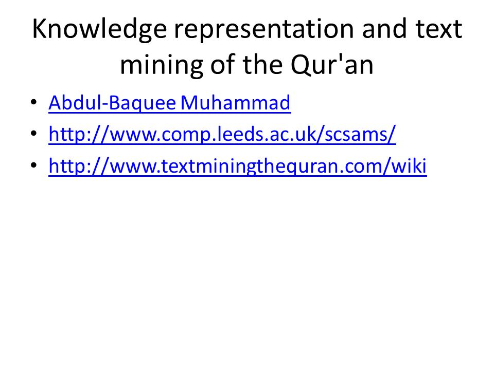 Knowledge representation and text mining of the Qur an