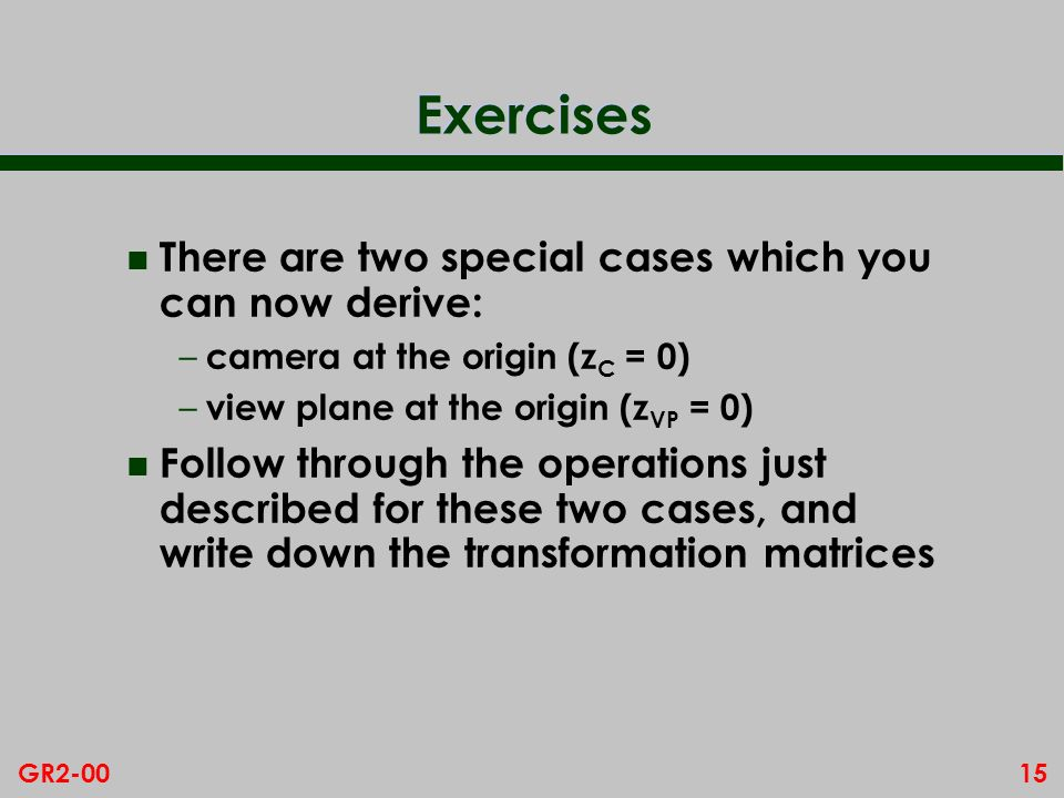 Exercises There are two special cases which you can now derive: