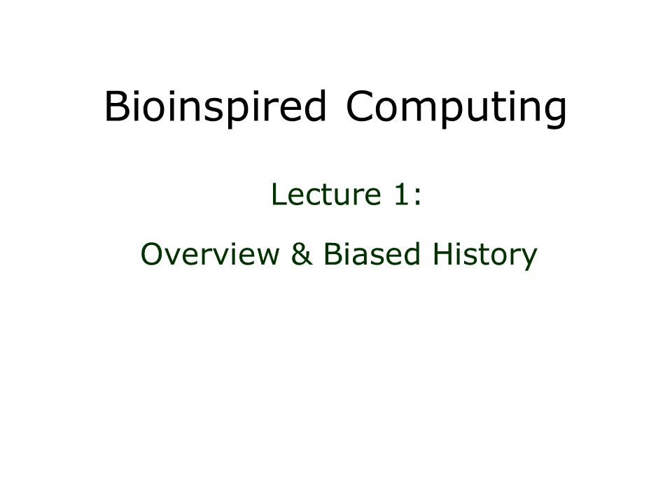 Bioinspired Computing