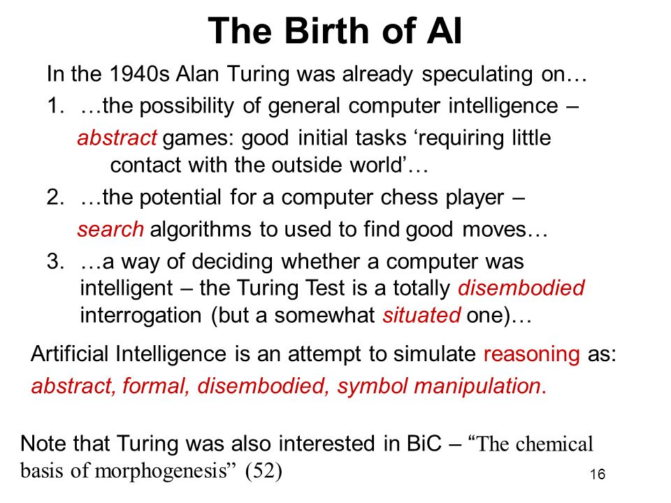 The Birth of AI In the 1940s Alan Turing was already speculating on…