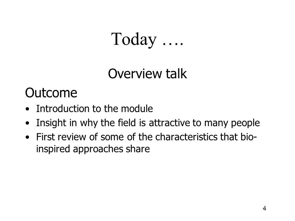 Today …. Overview talk Outcome Introduction to the module