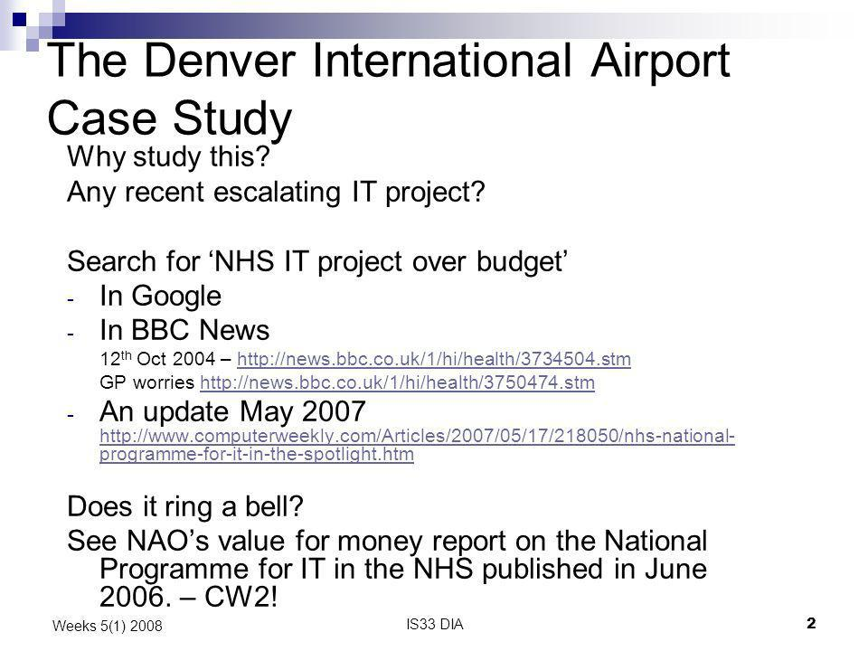 The Denver International Airport Case Study