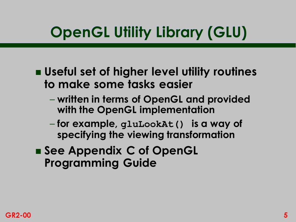 OpenGL Utility Library (GLU)
