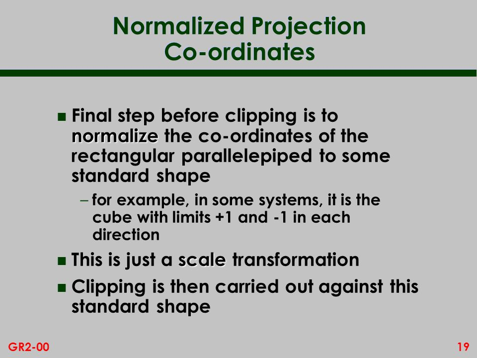 Normalized Projection Co-ordinates