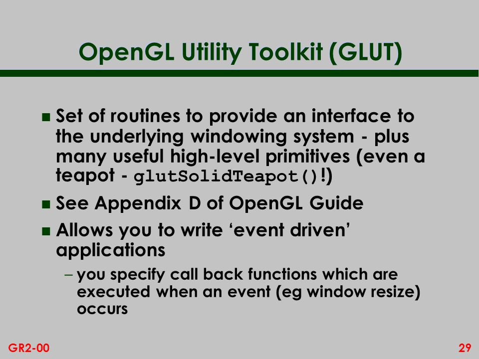 OpenGL Utility Toolkit (GLUT)