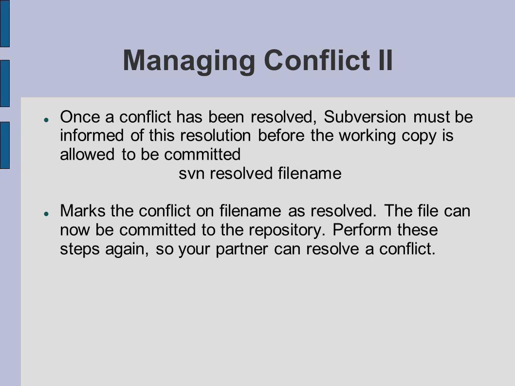 Managing Conflict II