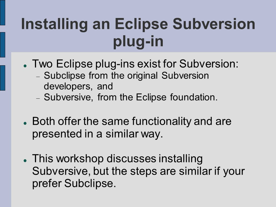 Installing an Eclipse Subversion plug-in