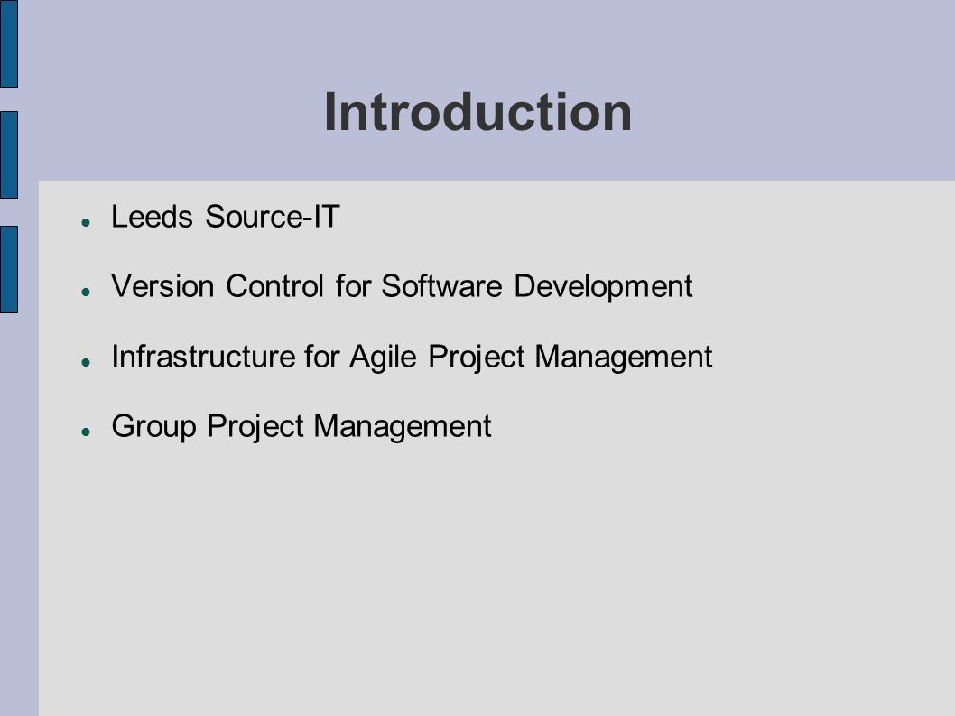 Introduction Leeds Source-IT Version Control for Software Development