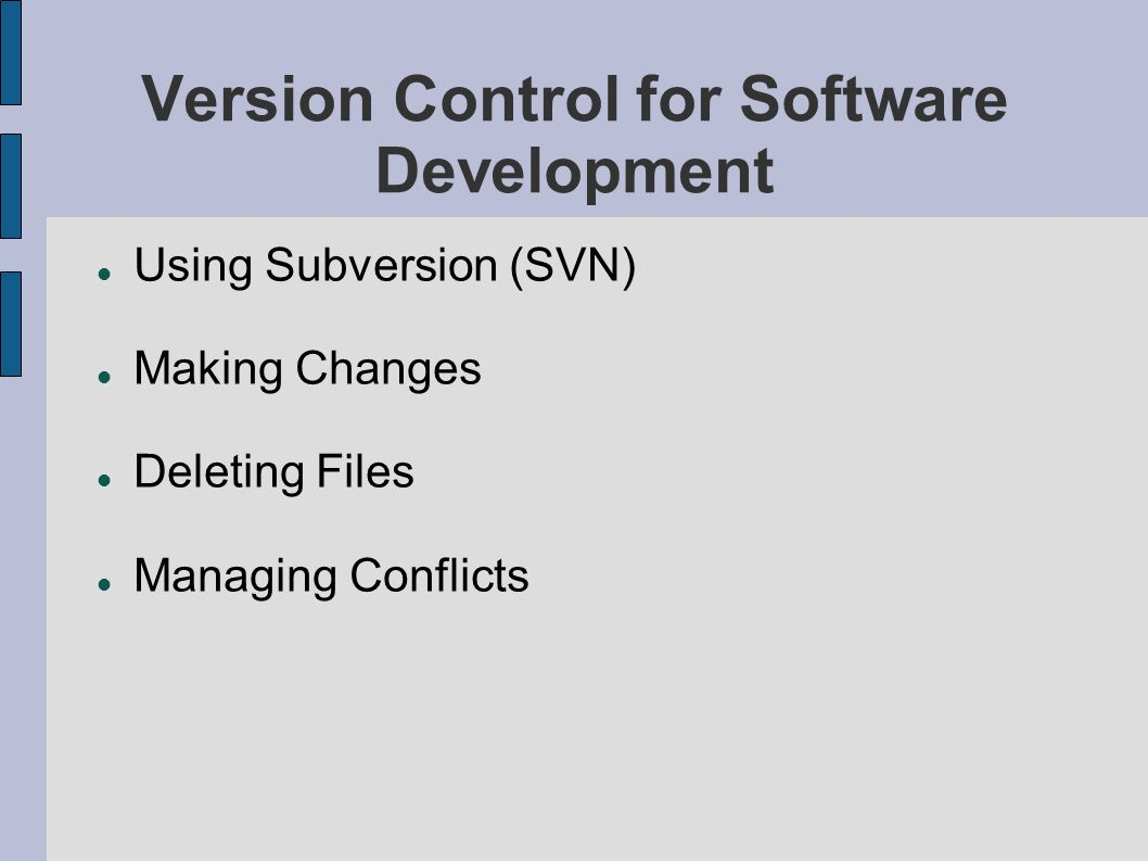 Version Control for Software Development